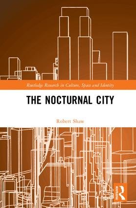 The Nocturnal City: 1st Edition (Hardback) book cover
