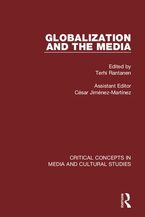 Rantanen: Globalization and the Media (4-vol. set): 1st Edition (Hardback) book cover