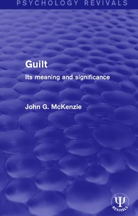 Guilt: Its Meaning and Significance book cover