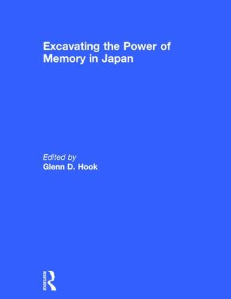 Excavating the Power of Memory in Japan book cover