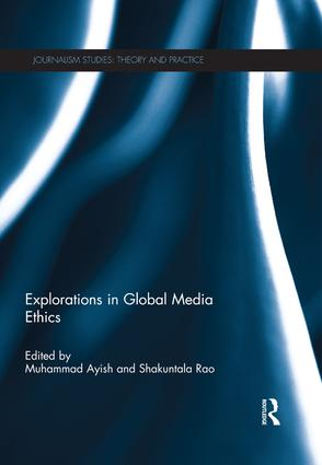 Explorations in Global Media Ethics: 1st Edition (Paperback) book cover