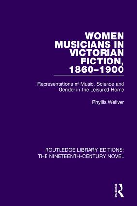 Women Musicians in Victorian Fiction, 1860-1900: Representations of Music, Science and Gender in the Leisured Home book cover