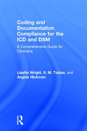 Coding and Documentation Compliance for the ICD and DSM: A Comprehensive Guide for Clinicians book cover