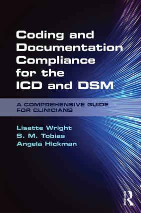 Coding and Documentation Compliance for the ICD and DSM: A Comprehensive Guide for Clinicians, 1st Edition (Paperback) book cover