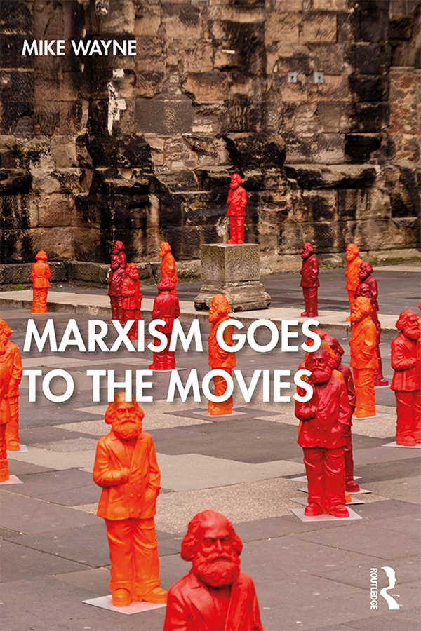 Marxism Goes to the Movies: 1st Edition (Hardback) book cover