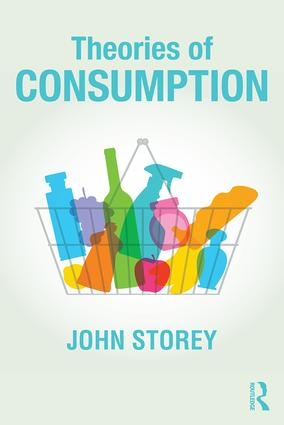 Theories of Consumption: 1st Edition (Paperback) book cover