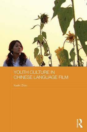 Youth Culture in Chinese Language Film