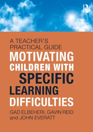 Motivating Children with Specific Learning Difficulties: A Teacher's Practical Guide, 1st Edition (Paperback) book cover