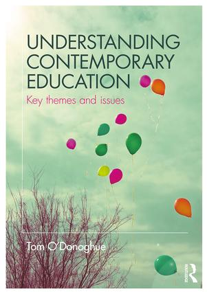 Understanding Contemporary Education: Key themes and issues, 1st Edition (Paperback) book cover