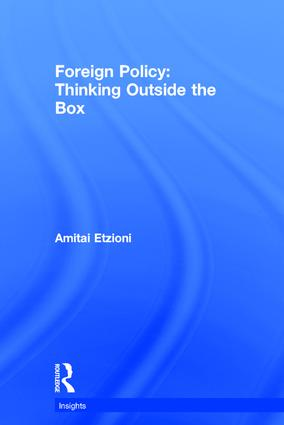 Foreign Policy: Thinking Outside the Box: 1st Edition (Hardback) book cover
