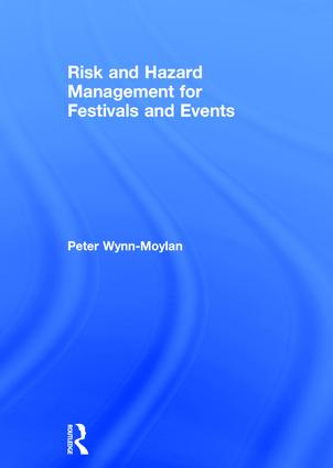 Risk and Hazard Management for Festivals and Events book cover