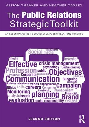 The Public Relations Strategic Toolkit: An Essential Guide to Successful Public Relations Practice book cover