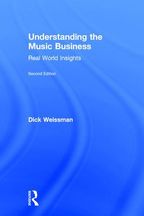 Understanding the Music Business: Real World Insights, 2nd Edition (Hardback) book cover