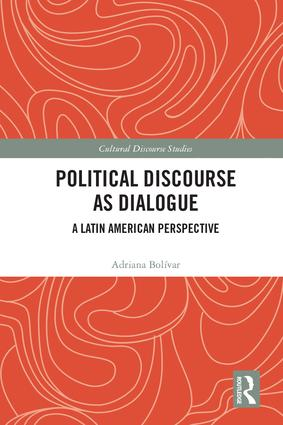 Political Discourse as Dialogue: A Latin American Perspective (Hardback) book cover