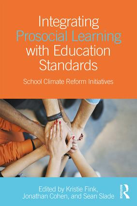 Integrating Prosocial Learning with Education Standards: School Climate Reform Initiatives (Paperback) book cover