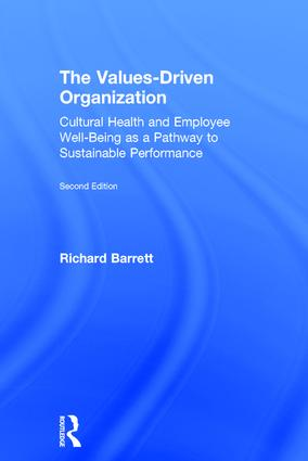 The Values-Driven Organization: Cultural Health and Employee Well-Being as a Pathway to Sustainable Performance book cover