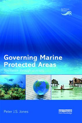 Governing Marine Protected Areas: Resilience through Diversity book cover