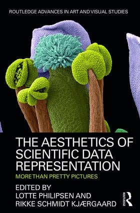 The Aesthetics of Scientific Data Representation: More than Pretty Pictures, 1st Edition (Hardback) book cover