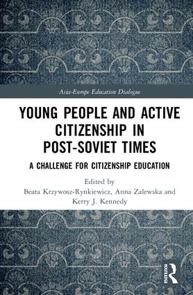 Young People and Active Citizenship in Post-Soviet Times: A Challenge for Citizenship Education, 1st Edition (Hardback) book cover