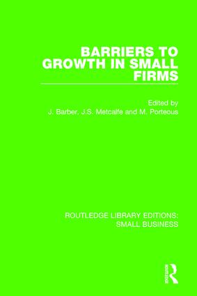 Barriers to Growth in Small Firms: 1st Edition (Paperback) book cover