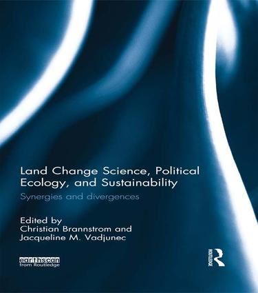 Land Change Science, Political Ecology, and Sustainability: Synergies and divergences, 1st Edition (Paperback) book cover