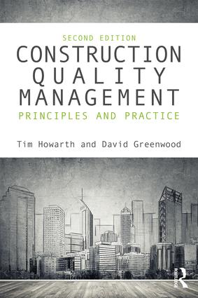 Construction Quality Management: Principles and Practice book cover