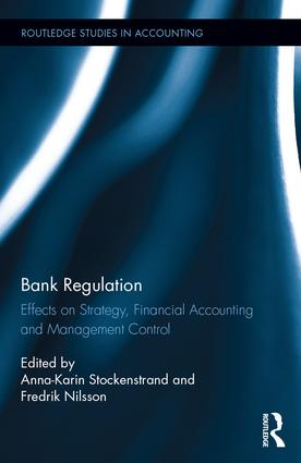 Bank Regulation: Effects on Strategy, Financial Accounting and Management Control book cover