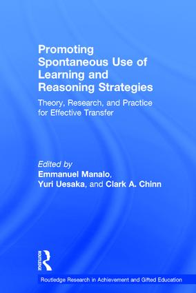 Promoting Spontaneous Use of Learning and Reasoning Strategies: Theory, Research, and Practice for Effective Transfer book cover