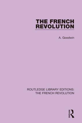 The French Revolution: 1st Edition (Hardback) book cover