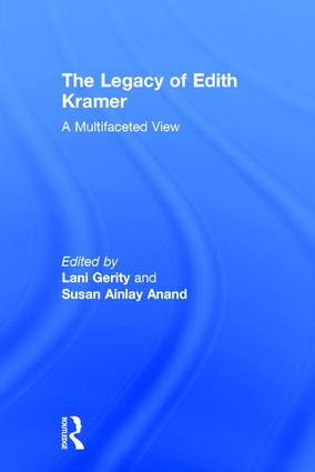 The Legacy of Edith Kramer: A Multifaceted View, 1st Edition (Hardback) book cover