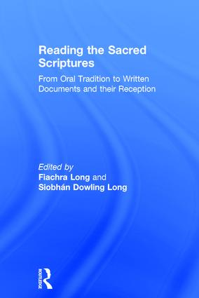 Reading the Sacred Scriptures: From Oral Tradition to Written Documents and their Reception book cover