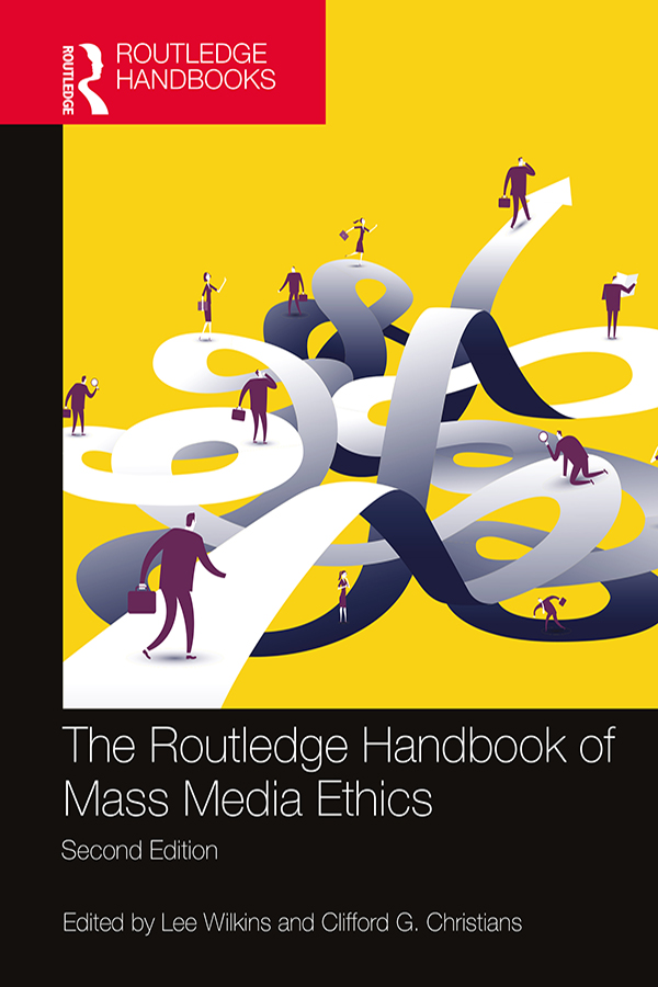 The Routledge Handbook of Mass Media Ethics book cover