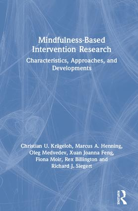 Mindfulness-Based Intervention Research: Characteristics, Approaches, and Developments book cover