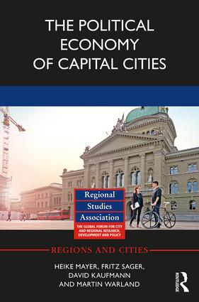 The Political Economy of Capital Cities: 1st Edition (Hardback) book cover