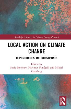 Local Action on Climate Change: Opportunities and Constraints (Hardback) book cover