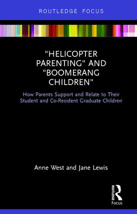 Helicopter Parenting and Boomerang Children: How Parents Support and Relate to Their Student and Co-Resident Graduate Children book cover