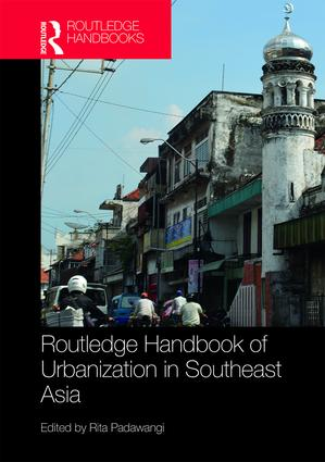 Routledge Handbook of Urbanization in Southeast Asia (Hardback) book cover