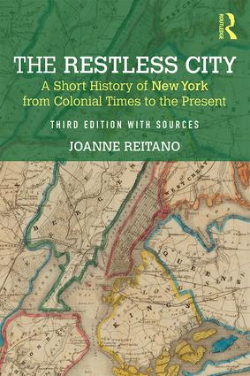 The Restless City: A Short History of New York from Colonial Times to the Present, 3rd Edition (Paperback) book cover