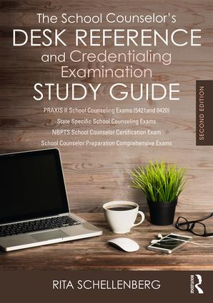 The School Counselor's Desk Reference and Credentialing Examination Study Guide: 2nd Edition (Paperback) book cover