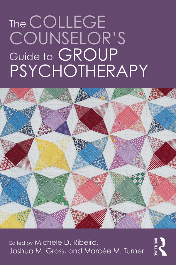 The College Counselor's Guide to Group Psychotherapy: 1st Edition (Paperback) book cover