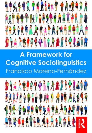 A Framework for Cognitive Sociolinguistics (Paperback) book cover