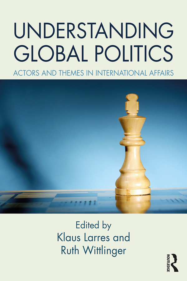 Understanding Global Politics: Actors and Themes in International Affairs book cover
