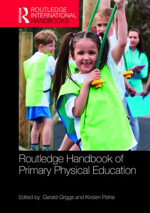 Routledge Handbook of Primary Physical Education: 1st Edition (e-Book) book cover