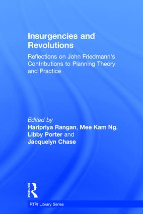 Insurgencies and Revolutions: Reflections on John Friedmann's Contributions to Planning Theory and Practice book cover