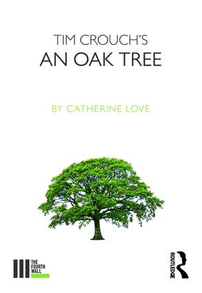 Tim Crouch's An Oak Tree book cover