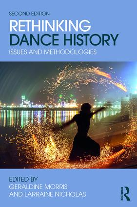 Rethinking Dance History: Issues and Methodologies, 2nd Edition (Paperback) book cover