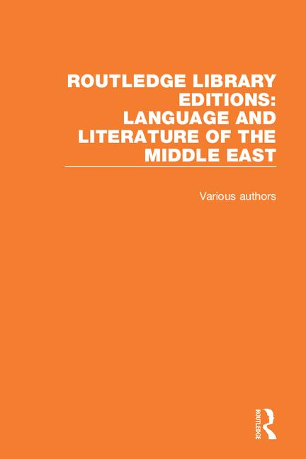 Routledge Library Editions: Language and Literature of the Middle East