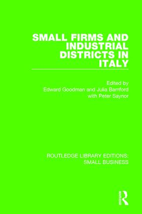 Small Firms and Industrial Districts in Italy book cover