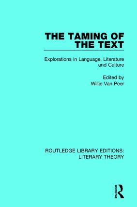 The Taming of the Text: Explorations in Language, Literature and Culture book cover