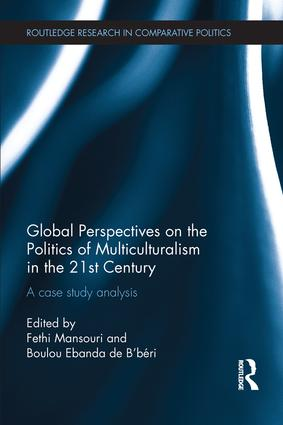 Global Perspectives on the Politics of Multiculturalism in the 21st Century: A case study analysis, 1st Edition (Paperback) book cover